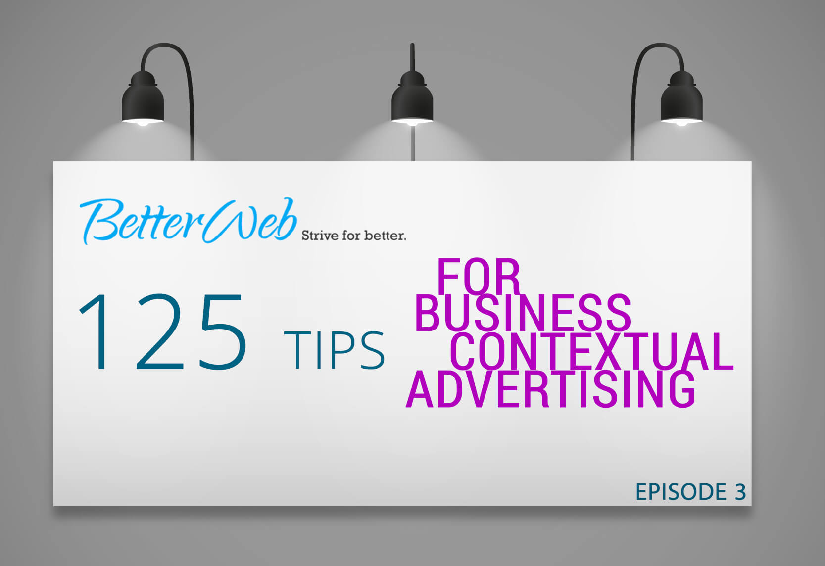 125 Tips For Business Contextual Advertising. Episode 3